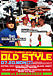 OLD STYLE -Original Hard Core-