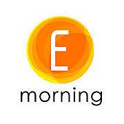 E morning
