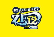 MTV ZUSHI FES 12