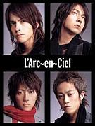 L'Arc〜en〜Ciel大好き!!
