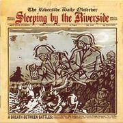 Sleeping By The Riverside