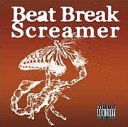 Beat Break Screamer