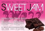 """広島No.1 R&B Party """"Sweet Jam"""""""