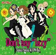"""けいおん!ED*Don't say""""lazy"""""""