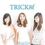 ☆彡 TRICK8f ☆彡