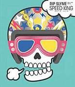 SPEED KING【RIP SLYME】