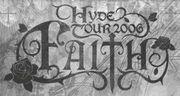 ††HYDE TOUR 2006 FAITH ††