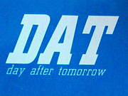 DAT☆day after tomorrow