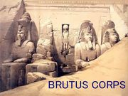 BRUTUS CORPS