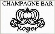 CHAMPAGNE BAR Roger
