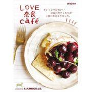 LOVE 奈良 cafe