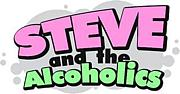 Steve and the Alcoholics