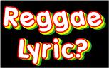 Lyric分からないけどReggae好き
