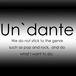 Un`dante works