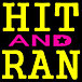 『HIT AND RAN』