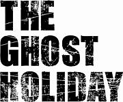 THE GHOST HOLIDAY