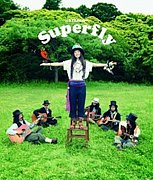 Superfly 香川Connection