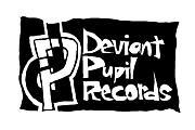 Deviant Pupil Records