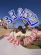 SK8家族『PIECE ISLAND』
