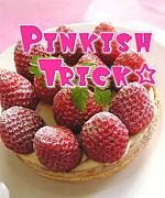 Pinkish Trick☆