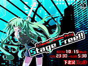 Stage Free!!