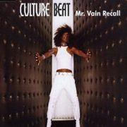 Mr.Vain / Culture Beat