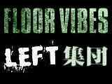 ☆LEFT 集団☆