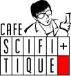 カフェ・サイファイティーク