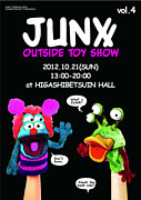 """""""JUNX"""" OUTSIDE TOY SHOW"""