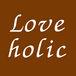 「Loveholic」 (by Sana)