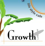 Life style cafe Growth