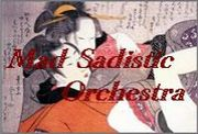Mad Sadistic Orchestra