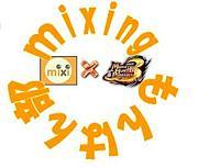 mixingモンハン部!!