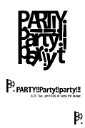 PARTY!!Party!!party!!!