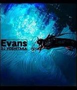 Evans大好きさんの為の集い