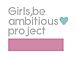 Girls,be ambitious★project