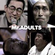 Mr.Adults♪