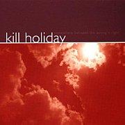 kill holiday