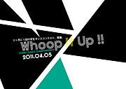 Whoop It Up!!!