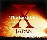 〜THE LAST LIVE〜 X JAPAN