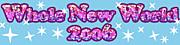 Whole New World 2006