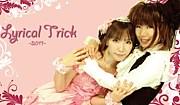 ☆Lyrical Trick☆
