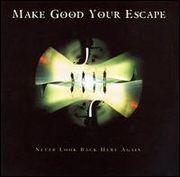Make Good Your Escape
