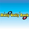 Hully Gully Rock♪