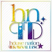 HOUSE NATION〜Terminal Disco☆