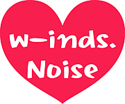 w-inds.『Noise』