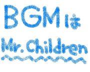 BGMはMr.Children