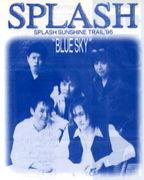 愛をとめないで〜SPLASH〜♪