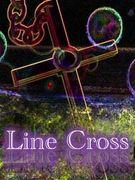 ★Line Cross★