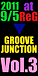 GROOVE×JUNCTION Vol.3